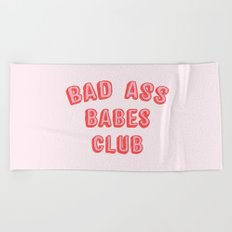 BAD ASS BABES CLUB Beach Towel