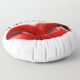 My Lips Are Sealed Floor Pillow