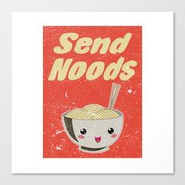 Send Noods Vintage Ramen Noodles Japanese Food Gift For Foodies Canvas Print