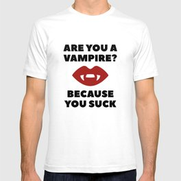 Are You A Vampire? T-shirt