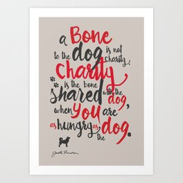 """Jack London on Charity - or """"a bone to the dog"""" Illustration, Poster, motivation, inspiration quote, Art Print"""