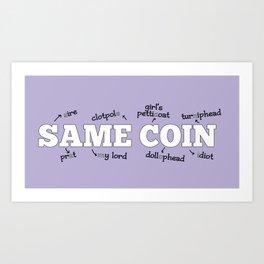 Same Coin - Purple Art Print