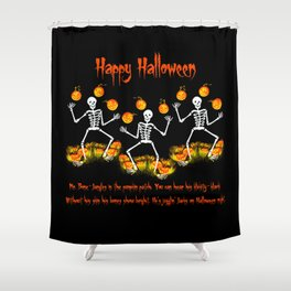 Mr. Bone-Jangles Shower Curtain