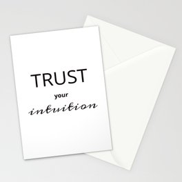 TRUST YOUR INTUITION Stationery Cards