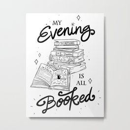 My Evening Is All Booked | Nerdy Witch Bookworm Metal Print