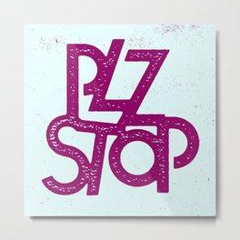 Plz Stop Metal Print