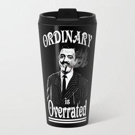 Gomez: Ordinary is Overrated Travel Mug