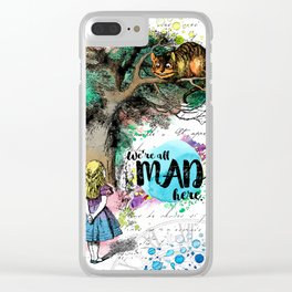 Alice in Wonderland - We're All Mad Here Clear iPhone Case