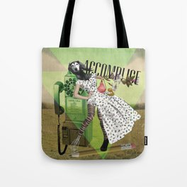 Unshackled, Accomplice by Lendi Hader Tote Bag