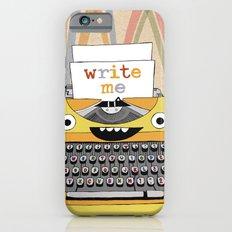 write me Slim Case iPhone 6s