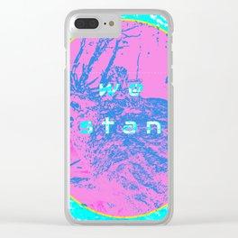 we stan - multi Clear iPhone Case