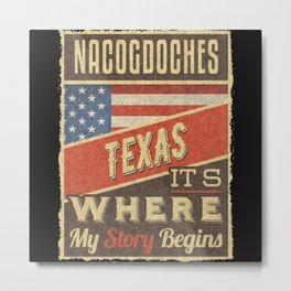 Nacogdoches Texas Metal Print