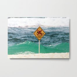 Danger. No Swimming Sign at Bronte Beach. Sydney Australia. Metal Print