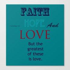 faith hope and love typo Canvas Print