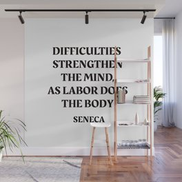 DIFFICULTIES - Seneca Stoic Quote Wall Mural