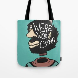 We're a Wolf Gang Tote Bag