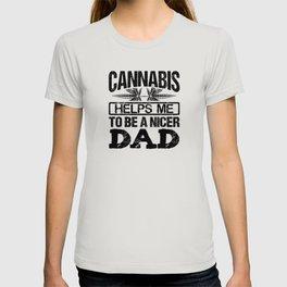 Cannabis helps Papa T-shirt