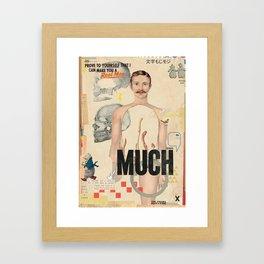 MUCH Framed Art Print
