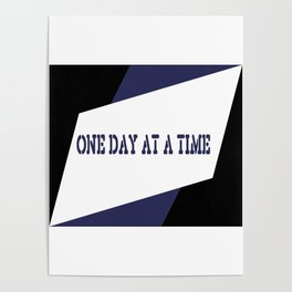 One Day at a Time (blue) Poster