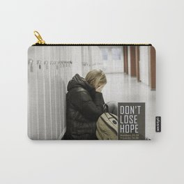 Don't Lose Hope Carry-All Pouch