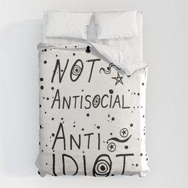 NOT Anti-Social Anti-Idiot Duvet Cover