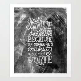 Your Value Quote - Hand Lettering Chalkboard Art Print