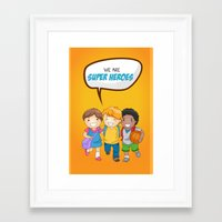 super heroes Framed Art Prints featuring We are Super Heroes by youngmindz