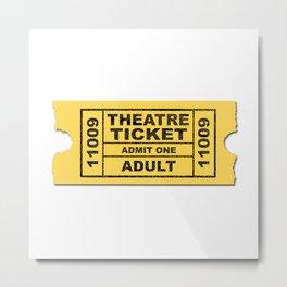 Theatre Ticket Metal Print