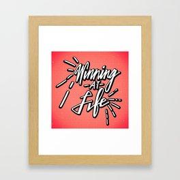 Winning At Life Framed Art Print