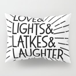 LOVE & LIGHTS & LATKES & LAUGHTER Hanukkah ampersand design Pillow Sham