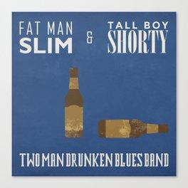 Fat Man Slim & Tall Boy Shorty Canvas Print