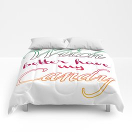 Witch better have my Candy | Color v. Comforters