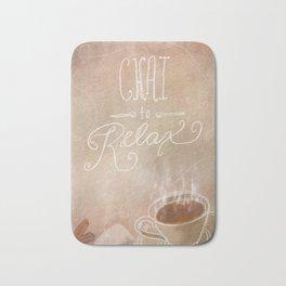 Chai to Relax Bath Mat