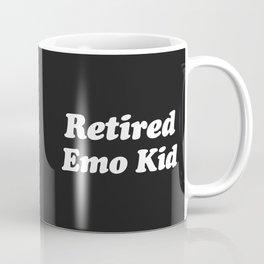 Retired Emo Kid Funny Quote Coffee Mug