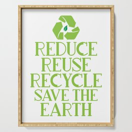 Reduce Reuse Recycle Save The Earth Eco Design Serving Tray
