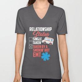 Relationship Status: Taken By A Smokin Hot EMT Unisex V-Neck