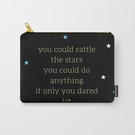 You Could Rattle The Stars - 2 Carry-All Pouch