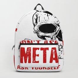 Metalhead - Funny Rock Black Dark Heavy Metal Backpack