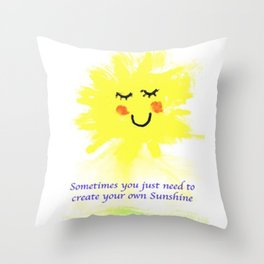 Sometimes You just need to Create Throw Pillow