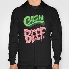 Cash For The Beef Hoody