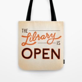 The Library is Open Tote Bag