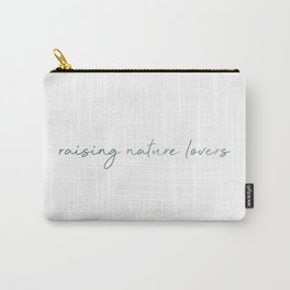 Raising nature lovers - agave green Carry-All Pouch