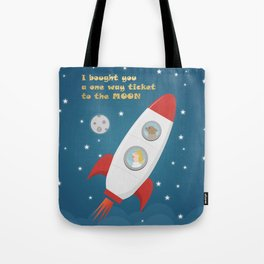 Ticket To The Moon Tote Bag