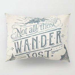 Im a wanderer Pillow Sham