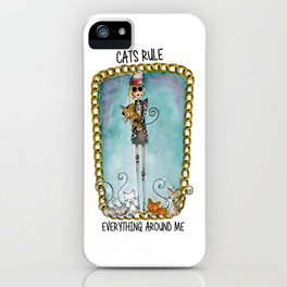 Cats Rule Everything Around me iPhone Case