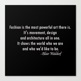 Blair Waldorf Fashion Quote Canvas Print