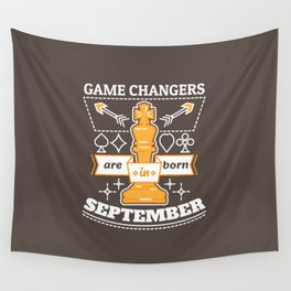 Game Changers are Born in September Wall Tapestry