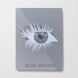 iamamiwhoami; good worker Metal Print