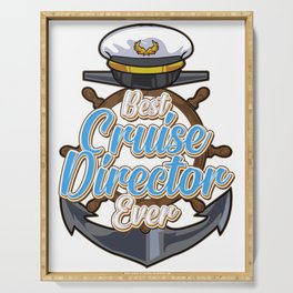 Funny Best Cruise Director Ever Boating Captain Serving Tray