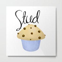 Stud Muffin Metal Print